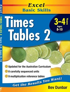 Excel Basic Skills Workbooks: Times Tables 2 Years 3–4 by Bev Dunbar (9781740200301) - PaperBack - Education Study Guides