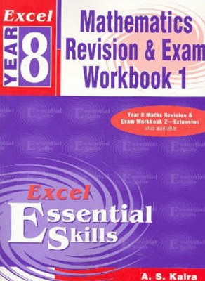 Excel Essential Skills: Mathematics Revision & Exam Workbook Year 8