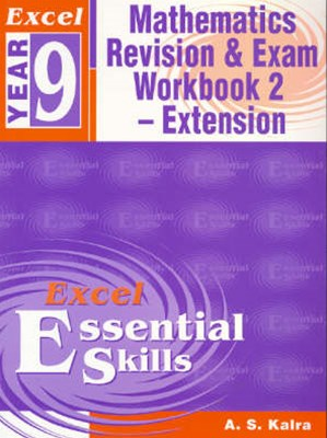 Excel Essential Skills: Mathematics Extension Revision & Exam Workbook Year 9
