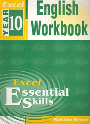 Excel Essential Skills: English Workbook Year 10