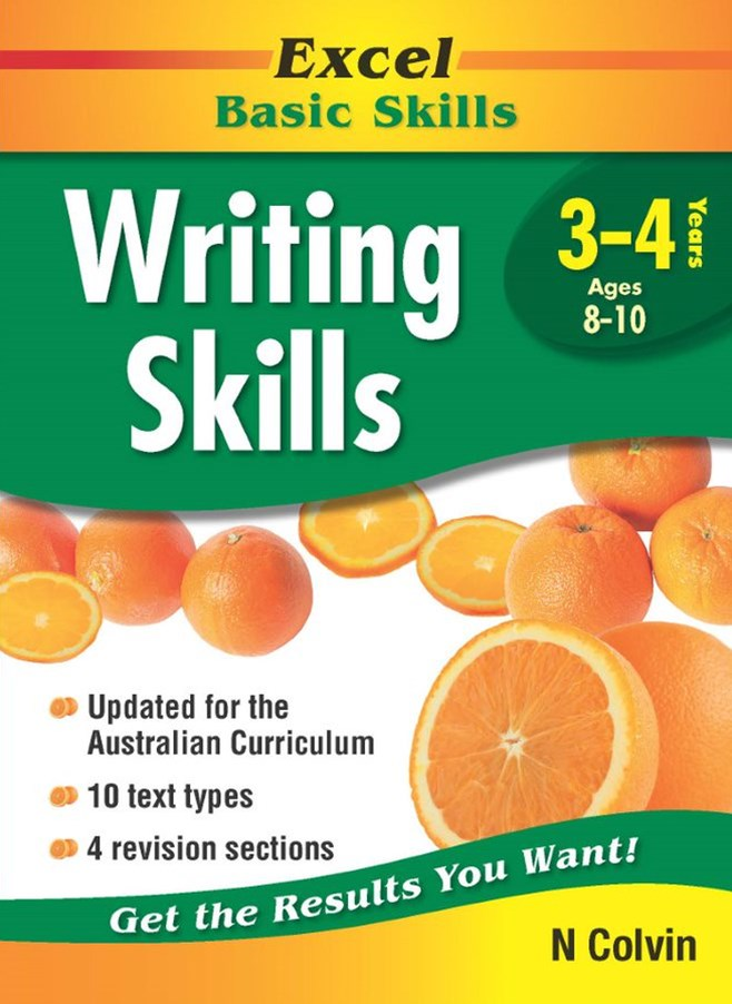 Excel Basic Skills Workbooks: Writing Skills Years 3GÇô4
