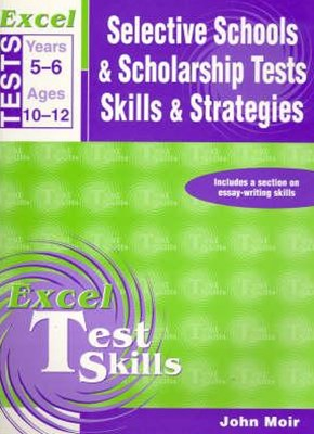 Excel Selective Schools & Scholarship Tests Skills & Strategies Years 5GÇô6