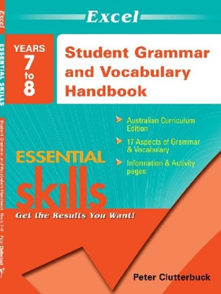 Excel Essential Skills: Student Grammar and Vocabulary Handbook Years 7GÇô8