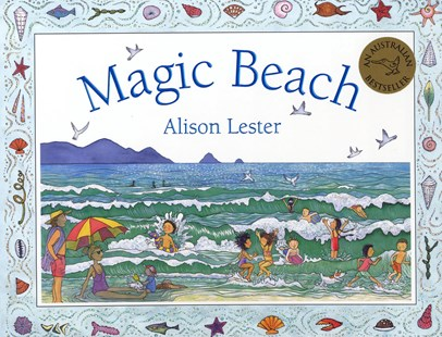 Magic Beach by Alison Lester (9781741144888) - PaperBack - Non-Fiction Family Matters