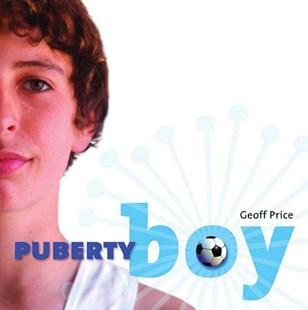 Puberty Boy by Geoff Price, Geoff Price (9781741145632) - PaperBack - Non-Fiction Family Matters