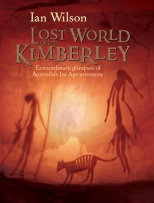The Lost World of the Kimberley