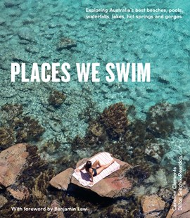 Places We Swim by Dillon Seitchik-Reardon, Caroline Clements (9781741175660) - PaperBack - Science & Technology Environment
