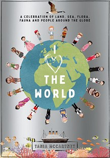 I Heart the World by Tania McCartney (9781741176711) - HardCover - Picture Books