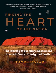 Finding the Heart of the Nation by Thomas Mayor (9781741176728) - HardCover - Politics Political Issues