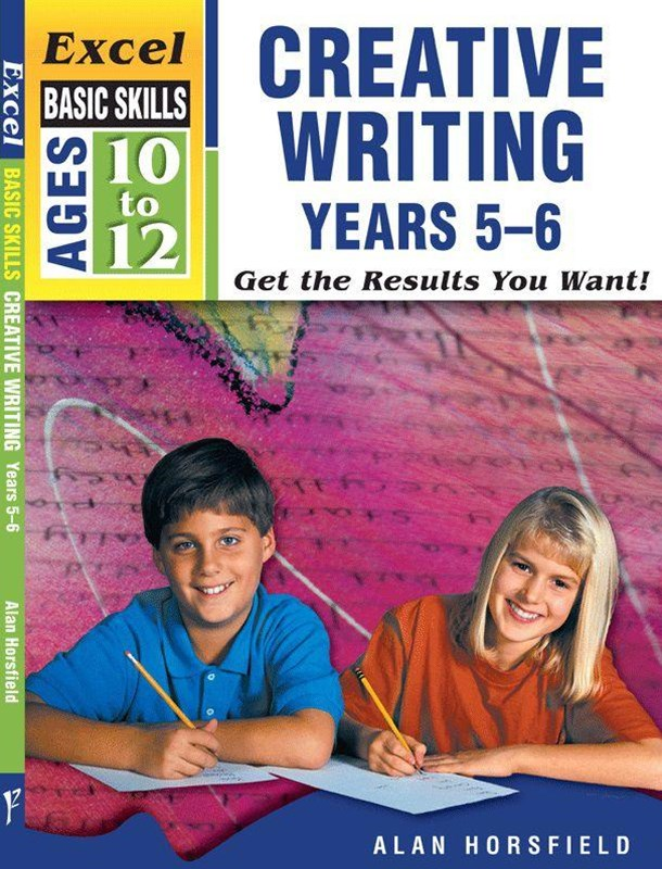 Excel Basic Skills Workbooks: Creative Writing Years 5GÇô6