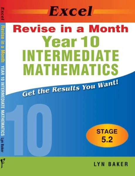 Excel Revise in a Month Intermediate Mathematics (Stage 5.2) Year 10