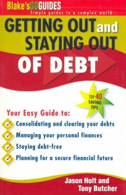 Blake's Go Guides Getting Out and Staying Out of Debt