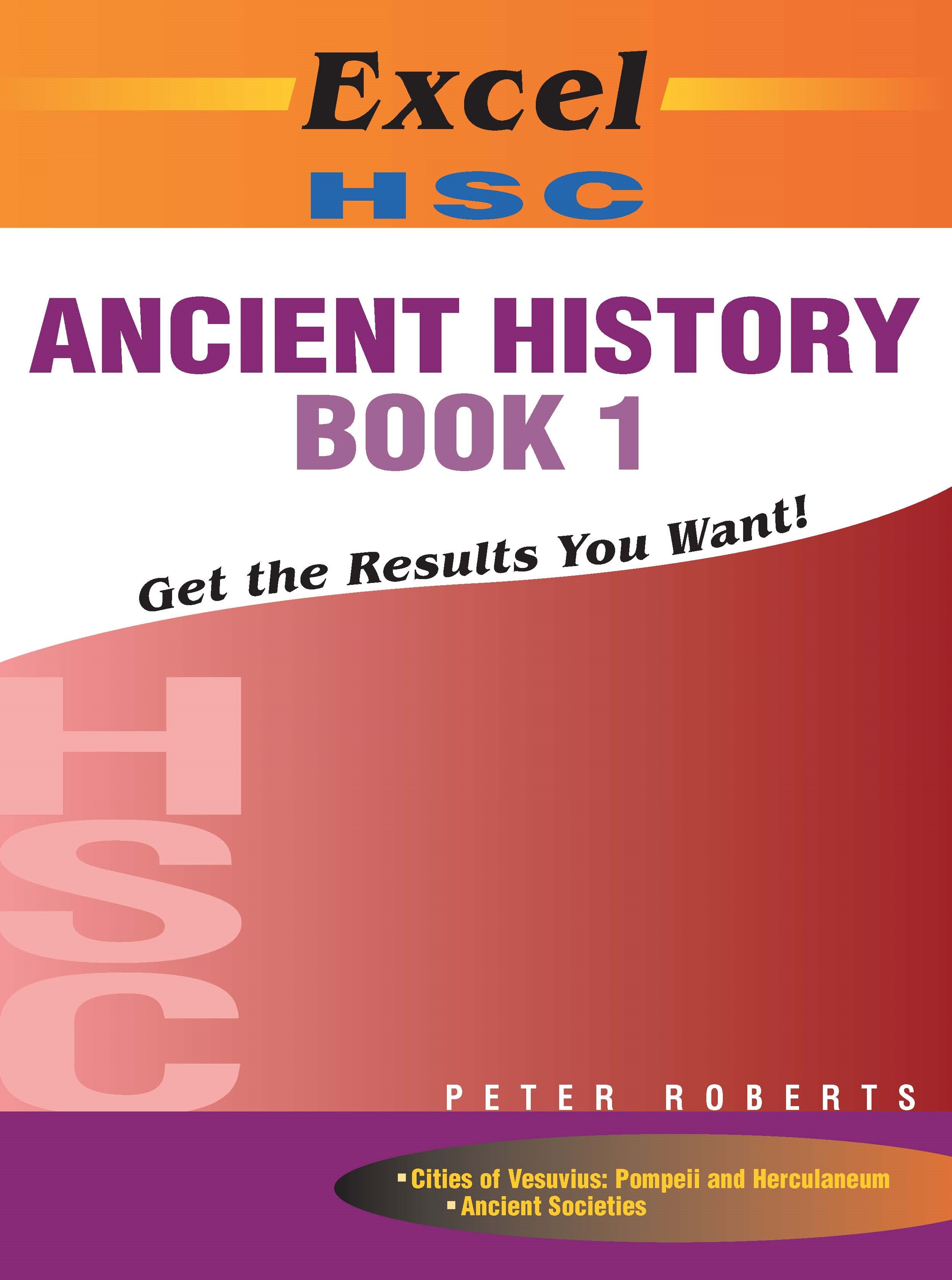 Excel Study Guide: HSC Ancient History Book 1 Year 12