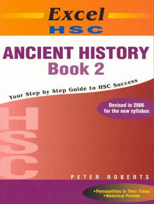 Excel Study Guide: HSC Ancient History Book 2 Year 12