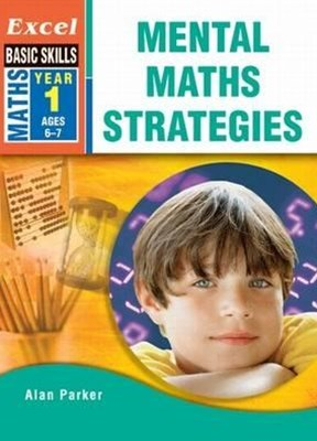 Excel Basic Skills Workbooks: Mental Maths Strategies Year 1