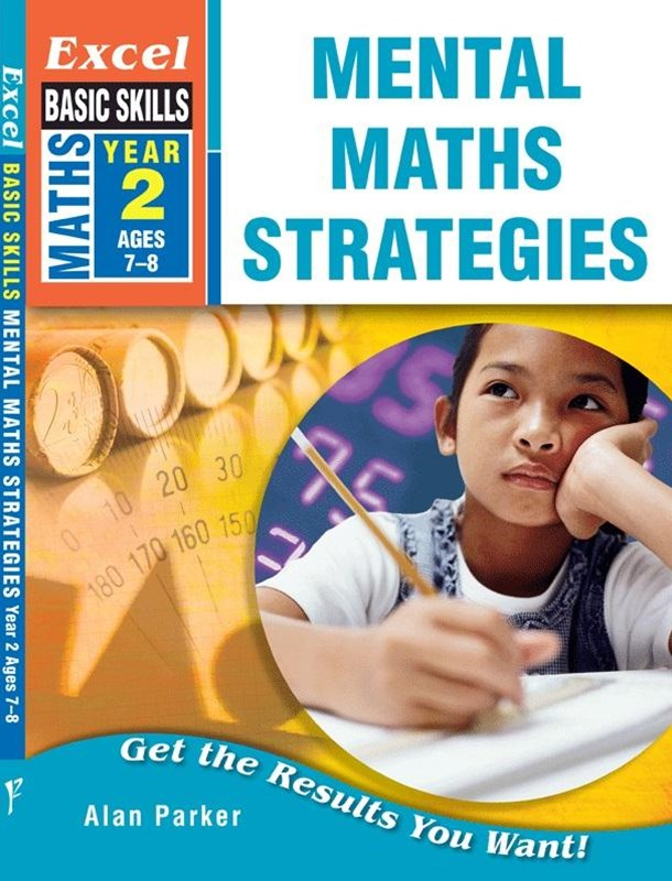 Excel Basic Skills Workbooks: Mental Maths Strategies Year 2