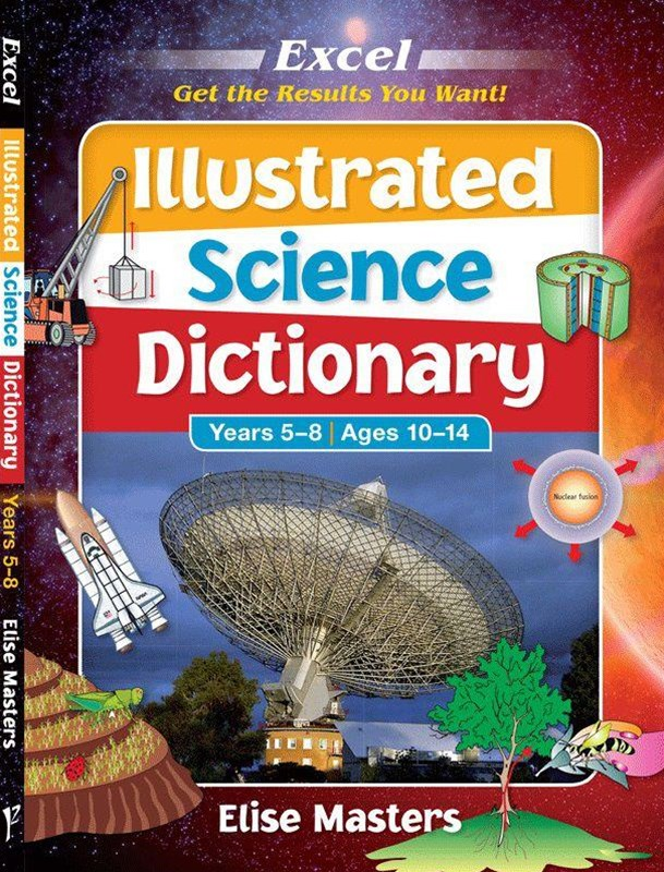 Excel Illustrated Science Dictionary Years 5–8