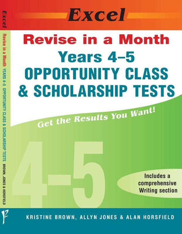 Excel Revise in a Month Opportunity Class and Scholarship Tests Years 4–5