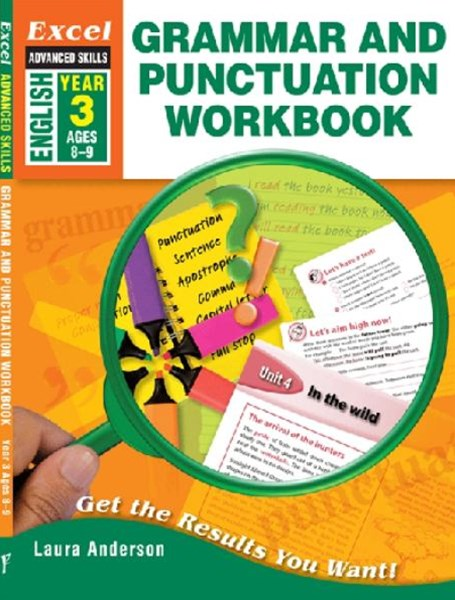 Excel Advanced Skills Workbooks: Grammar and Punctuation Workbook Year 3