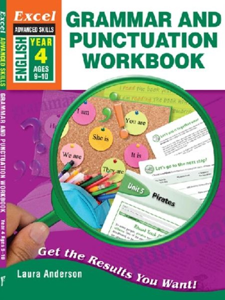 Excel Advanced Skills Workbooks: Grammar and Punctuation Workbook Year 4