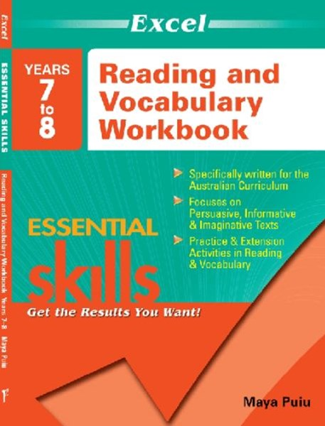 Excel Essential Skills: Reading and Vocabulary Workbook Years 7GÇô8