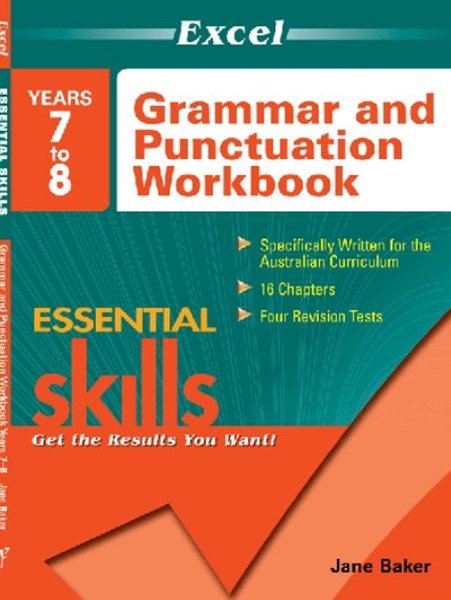 Excel Essential Skills: Grammar and Punctuation Workbook Years 7–8