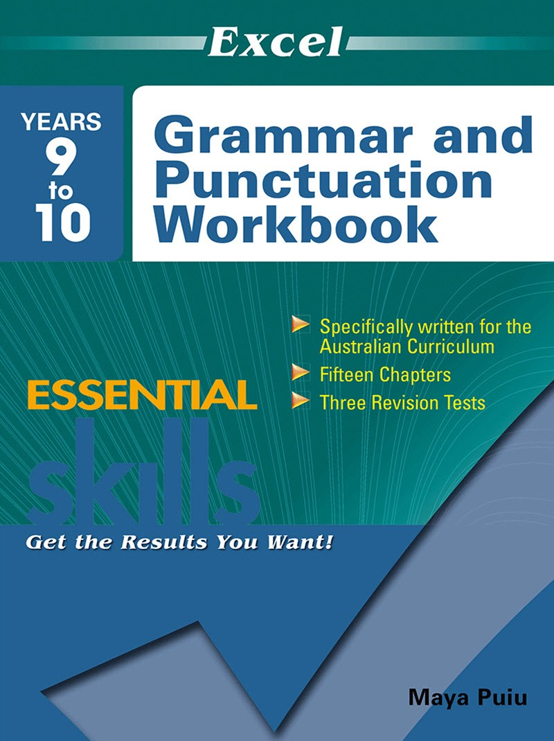 Excel Essential Skills: Grammar and Punctuation Workbook Years 9GÇô10