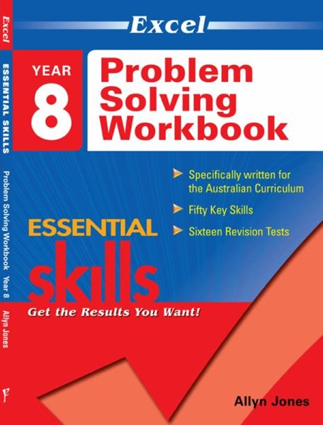 Excel Essential Skills: Problem Solving Workbook Year 8