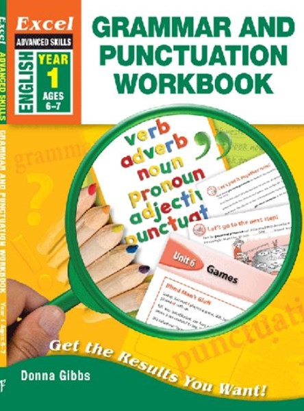 Excel Advanced Skills Workbooks: Grammar and Punctuation Workbook Year 1