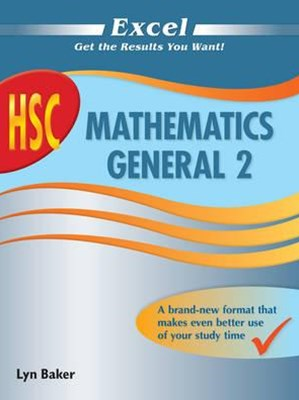 Excel Study Guide: HSC Mathematics General 2 Year 12