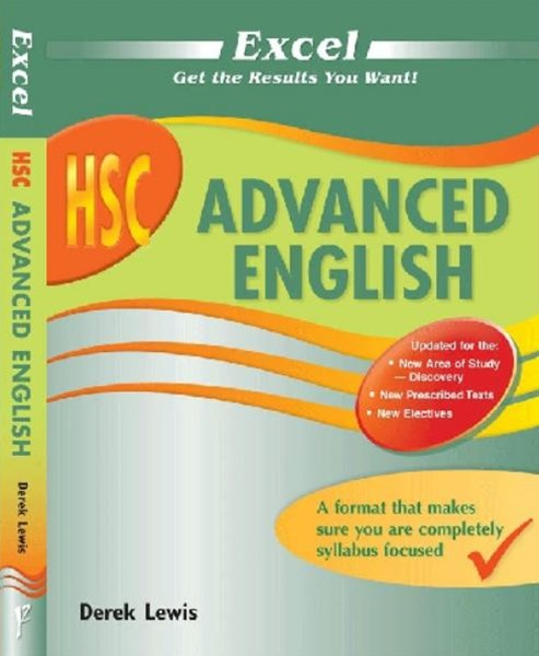 Excel Study Guide: HSC Advanced English Year 12GÇônew for 2015 HSC English changes