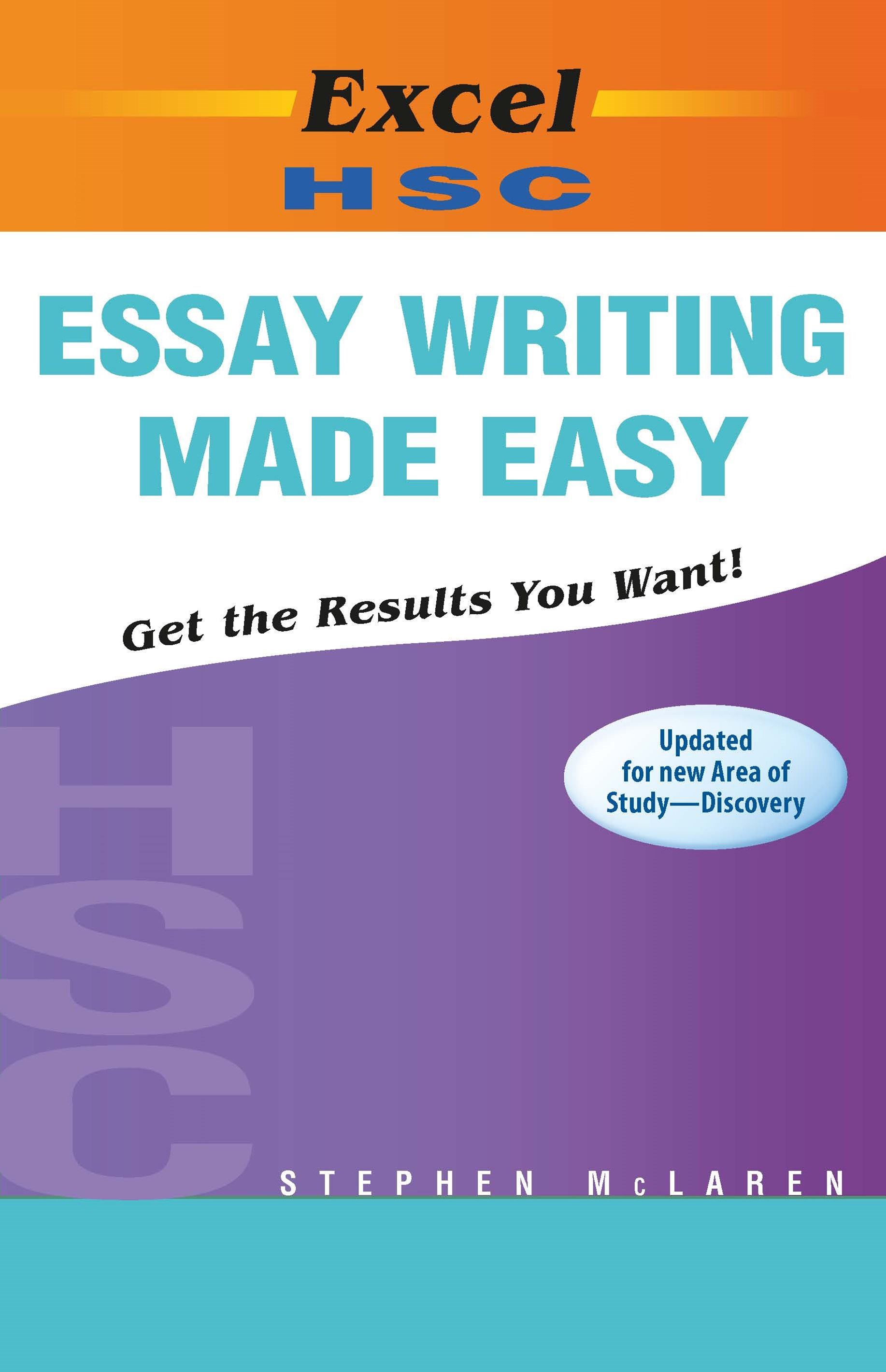 Excel Study Guide: HSC Essay Writing Made Easy Year 12-New HSC English Area of Study