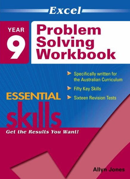 Excel Essential Skills: Problem Solving Workbook Year 9