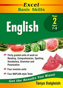 Excel Basic Skills Core Books: English Year 2 by Tanya Dalgleish (9781741256109) - PaperBack - Education
