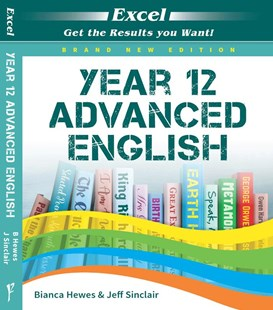 Excel Year 12 Advanced English by Bianca Hewes, Jeff Sinclair (9781741256659) - PaperBack - Education Study Guides