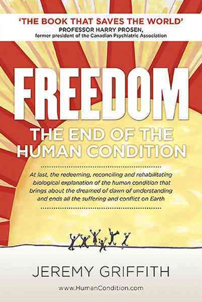 Freedom: The End of the Human Condition
