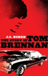 The Story Of Tom Brennan by J.C. Burke (9781741660920) - PaperBack - Non-Fiction Sport