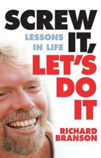 Screw It, Let's Do It by Richard Branson (9781741665659) - PaperBack - Biographies General Biographies