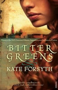 Bitter Greens by Kate Forsyth (9781741668483) - PaperBack - Historical fiction
