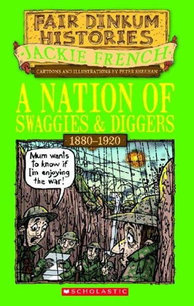 Fair Dinkum Histories: Nation of Swaggies and Diggers