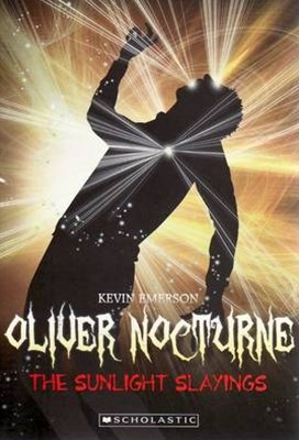Oliver Nocturne: #2 Sunlight Slayings