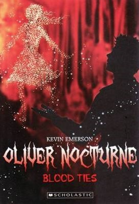 Oliver Nocturne: #3 Blood Ties