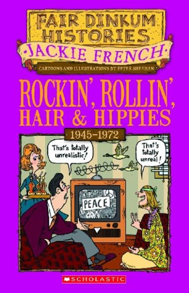 Fair Dinkum Histories: #7 Rocking Rollin Hair and Hippies