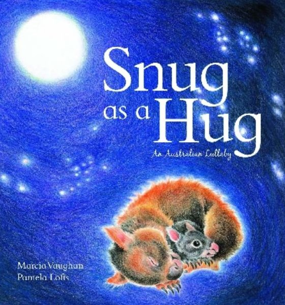 Snug as a Hug: An Australian Lullaby Board Book