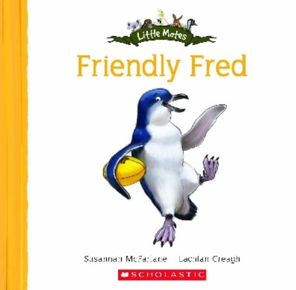 Little Mates: Friendly Fred