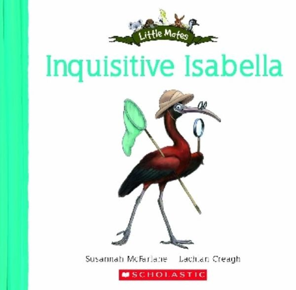 Little Mates: Inquisitive Isabella
