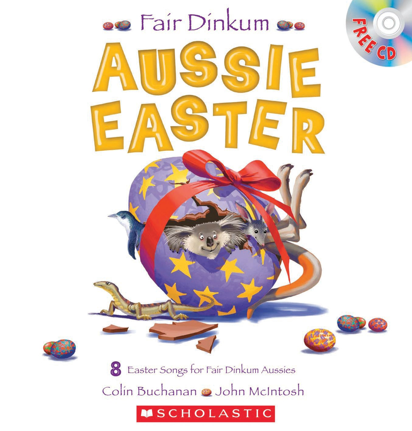 Fair Dinkum Aussie Easter (with CD)