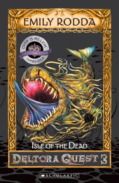 Deltora Quest 3: #3 Isle of the Dead