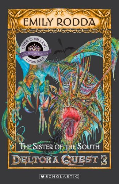 Deltora Quest 3: #4 Sister of the South