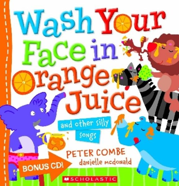Wash Your Face in Orange Juice (with CD)